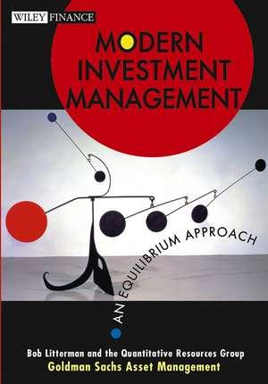 Modern Investment Management: An Equilibrium Approach de Bob Litterman