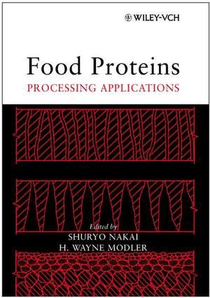 Food Proteins: Processing Applications de Shuryo Nakai