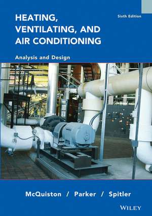 Heating, Ventilating, and Air Conditioning: Analysis and Design de Faye C. McQuiston