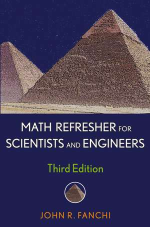 Math Refresher for Scientists and Engineers de John R. Fanchi