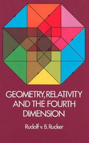Geometry, Relativity and the Fourth Dimension imagine