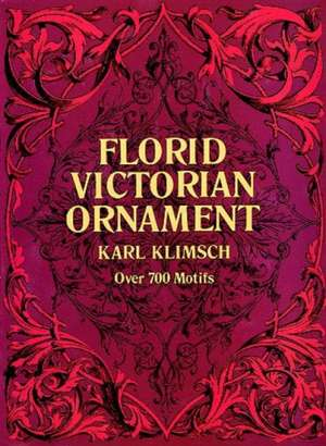 Florid Victorian Ornament de Karl Klimsch