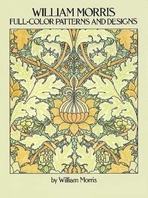 William Morris Full-Color Patterns and Designs:  World's End de William Morris