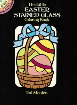 The Little Easter Stained Glass Coloring Book imagine