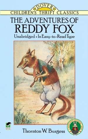 The Adventures of Reddy Fox de Thornton W. Burgess