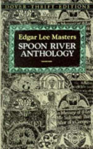 Spoon River Anthology de Edgar Lee Masters