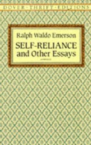 Self-Reliance, and Other Essays imagine