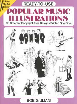 Ready-To-Use Popular Music Illustrations:  96 Different Copyright-Free Designs Printed One Side de Bob Giuliani