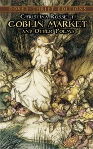 Goblin Market and Other Poems imagine