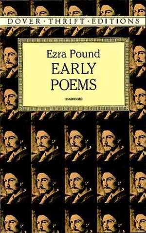 Early Poems de Ezra Pound