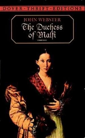 The Duchess of Malfi de John Webster