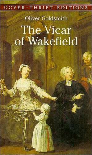 The Vicar of Wakefield de Oliver Goldsmith