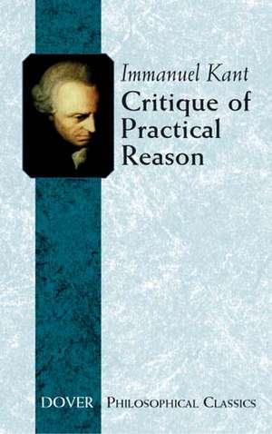 Critique of Practical Reason de Immanuel Kant