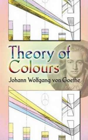 Theory of Colours de Johann Wolfgang von Goethe