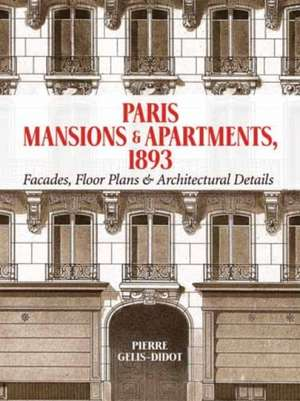 Paris Mansions And Apartments 1893