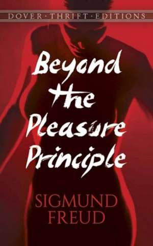 Beyond the Pleasure Principle de Sigmund Freud