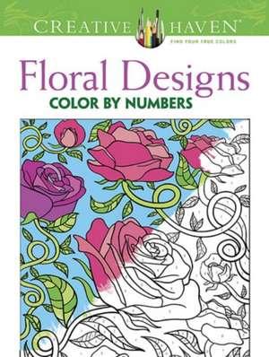 Creative Haven Floral Design Color by Number Coloring Book de Jessica Mazurkiewicz