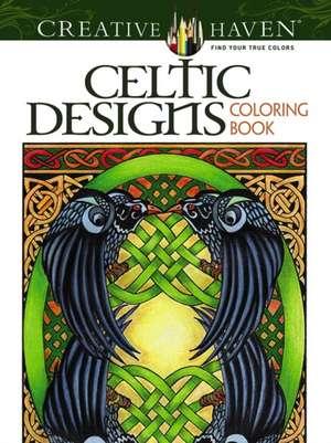 Creative Haven Celtic Designs Coloring Book de Carol Schmidt