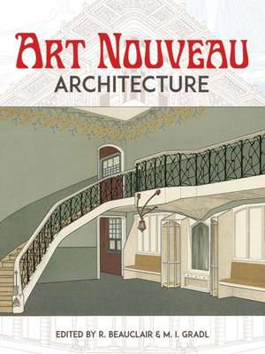 Art Nouveau Architecture de R. Beauclair