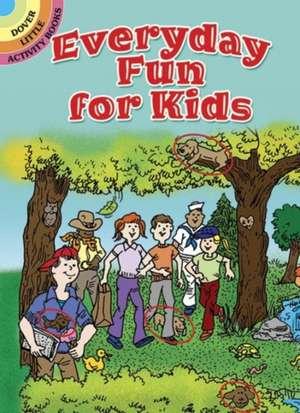 Everyday Fun for Kids de Tony Tallarico