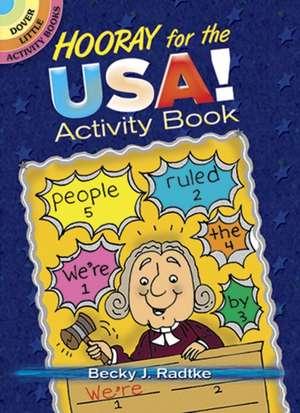 Hooray for the USA! Activity Book de Becky J. Radtke