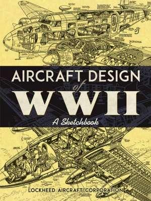 Aircraft Design of WWII de Lockheed Aircraft Corporation
