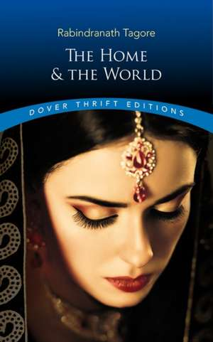 The Home and the World de Rabindranath Tagore