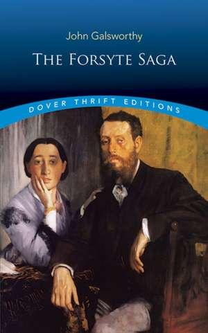 The Forsyte Saga de John Galsworthy
