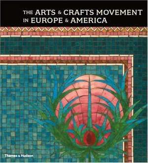 The Arts & Crafts Movement in Europe & America