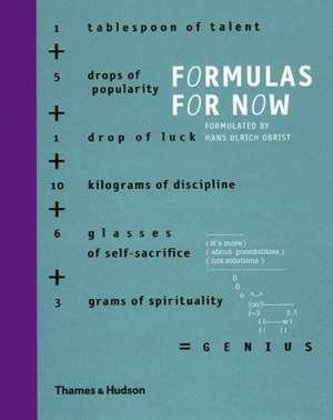 Formulas for Now de Hans Ulrich Obrist