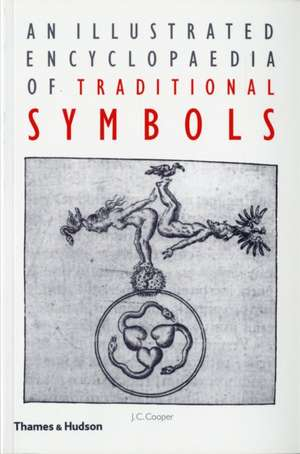 An Illustrated Encyclopaedia of Traditional Symbols imagine