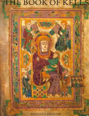 The Book of Kells de Bernard Meehan
