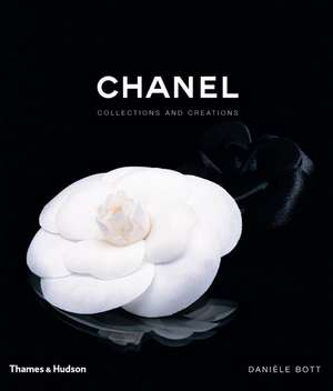 Chanel:  Collections and Creations de Daniele Bott