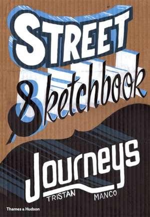 Manco, T: Street Sketchbook: Journeys imagine
