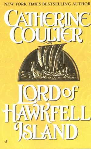Lord of Hawkfell Island de Catherine Coulter
