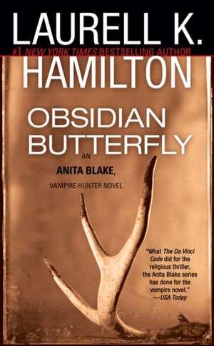 Obsidian Butterfly:  An Anita Blake, Vampire Hunter Novel de Laurell K. Hamilton