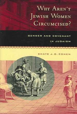 Why Aren′t Jewish Women Circumcised? – Gender and Covenant in Judaism