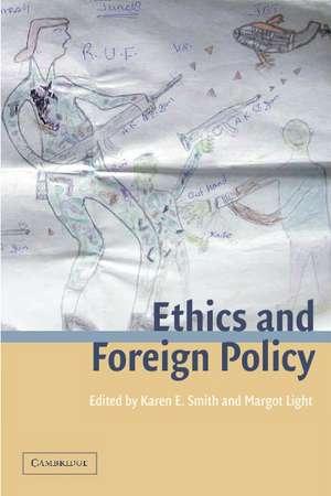 Ethics and Foreign Policy de Karen E. Smith