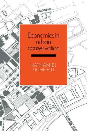 Economics in Urban Conservation de Nathaniel Lichfield
