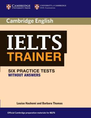 IELTS Trainer Six Practice Tests without Answers imagine