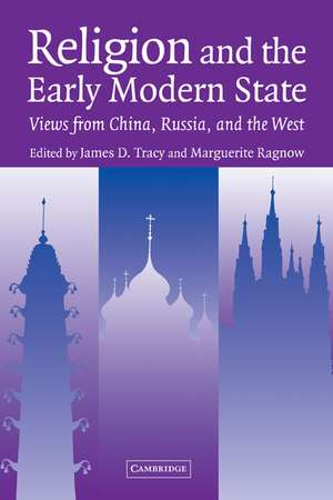 Religion and the Early Modern State: Views from China, Russia, and the West de James D. Tracy
