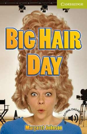 Big Hair Day Starter/Beginner de Margaret Johnson