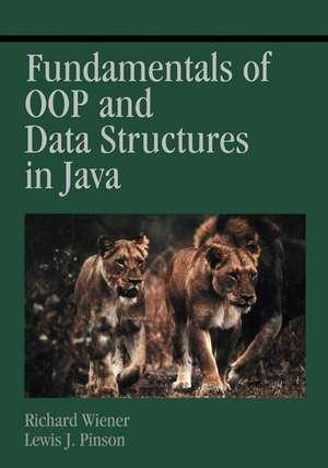 Fundamentals of OOP and Data Structures in Java de Richard Wiener
