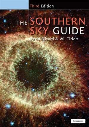 The Southern Sky Guide de David  Ellyard