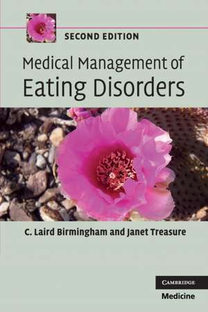 Medical Management of Eating Disorders de C. Laird Birmingham