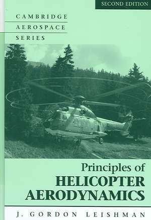 Principles of Helicopter Aerodynamics with CD Extra de Gordon J. Leishman, D.Sc.(Eng.), Ph.D., F.R.Ae.S.