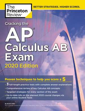 Cracking the AP Calculus AB Exam, 2020 Edition de Princeton Review