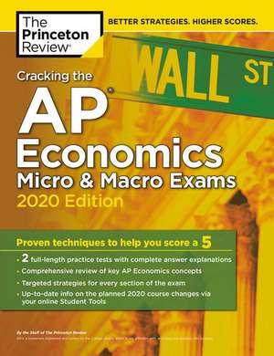 Cracking the AP Economics Macro and Micro Exams, 2020 Edition de Princeton Review