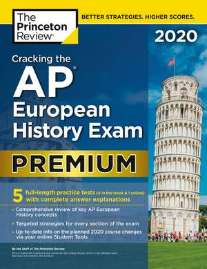Cracking the AP European History Exam 2020 de Princeton Review