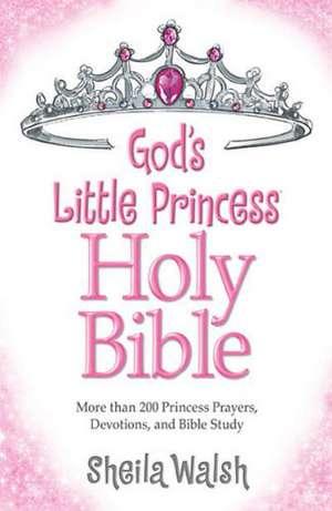 NKJV, God's Little Princess Bible, Hardcover: Holy Bible, New King James Version de Sheila Walsh